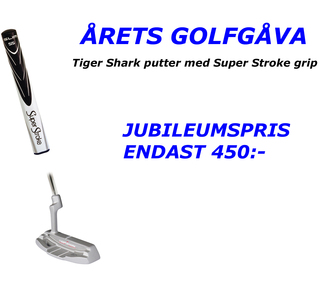 Super Stroke Tiger Shark gw3